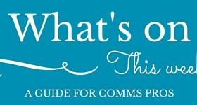 What's on this week for comms pros-image