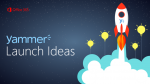 Yammer launch ideas