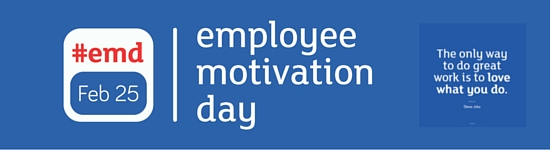Ready for National Employee Motivation Day?