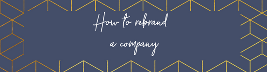 How to rebrand a company… part one