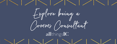 Come and explore being a Comms Consultant