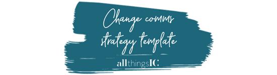 Free change communication strategy template