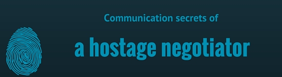 Communication secrets of a hostage negotiator