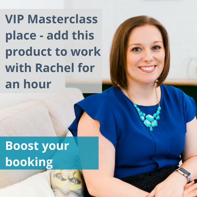 VIP Masterclass place: work with Rachel for an hour post-Masterclass
