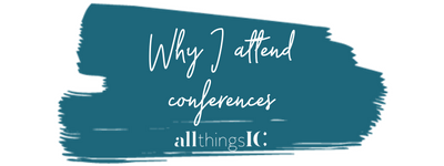 Why should you attend conferences?