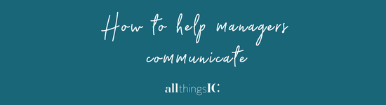 How to help managers communicate
