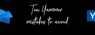 Ten Yammer mistakes to avoid