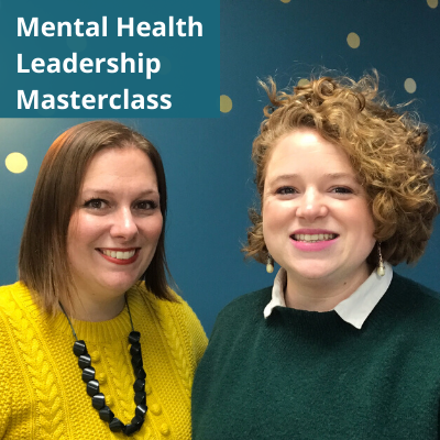 Mental Health Leadership Masterclass 4 June 2020