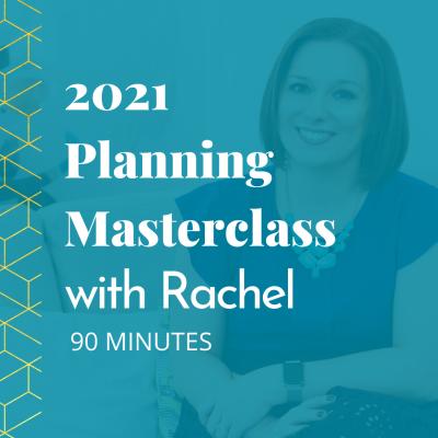 2021 Planning Masterclass