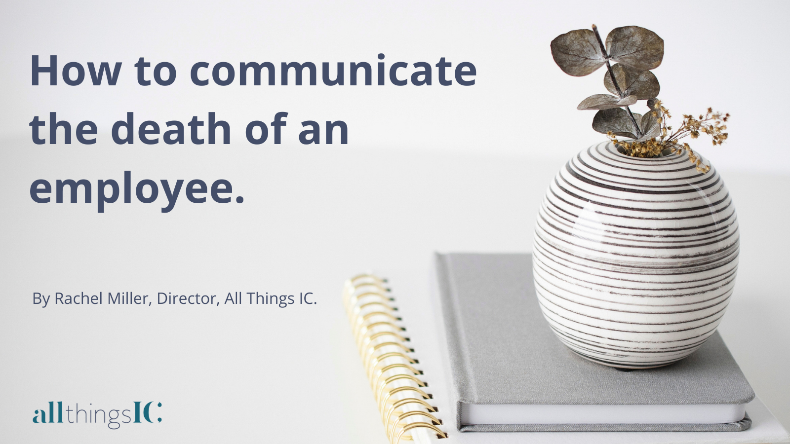 How to communicate the death of an employee