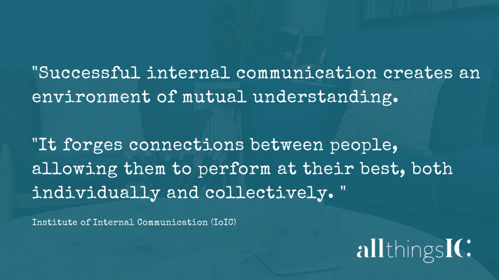 What is internal communication