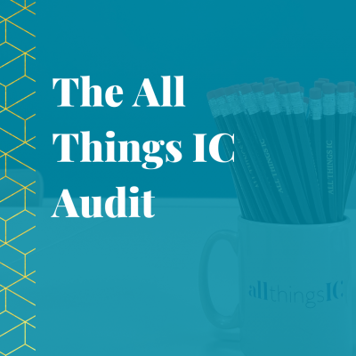 The All Things IC Audit