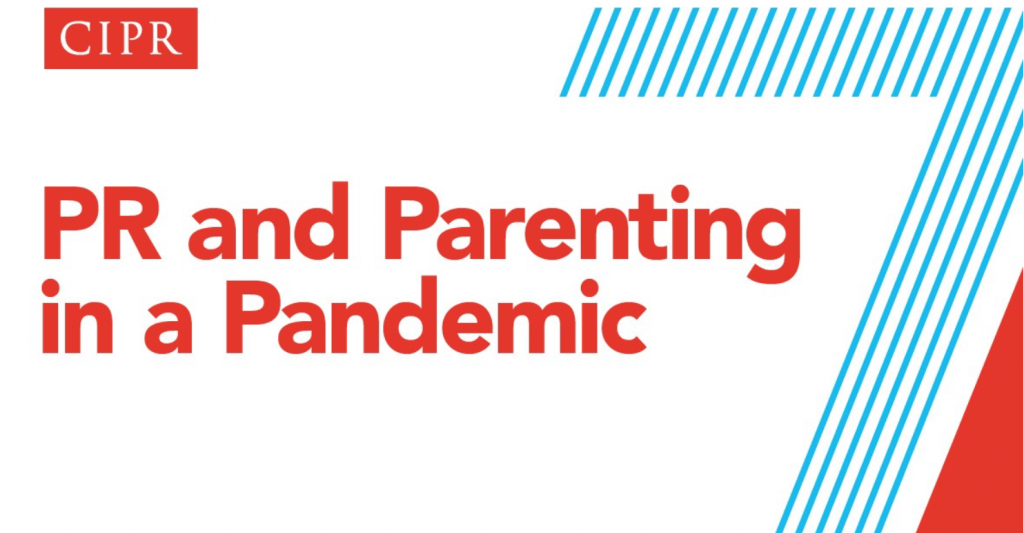 PR and Parenting in a Pandemic