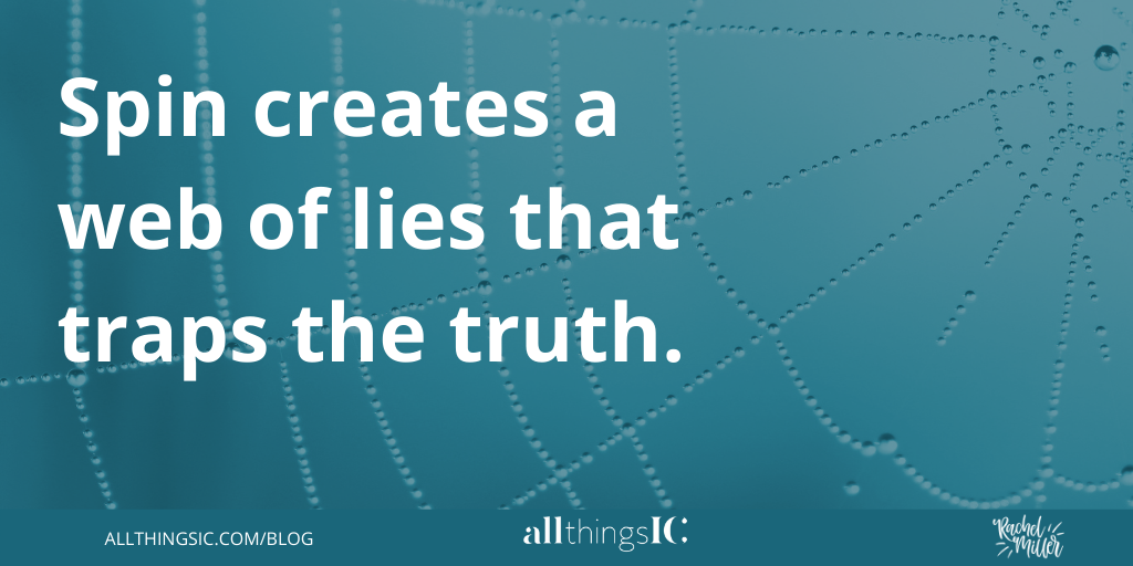 Teal image with the wording Spin creates a web of lies that traps the truth on a spider's web.