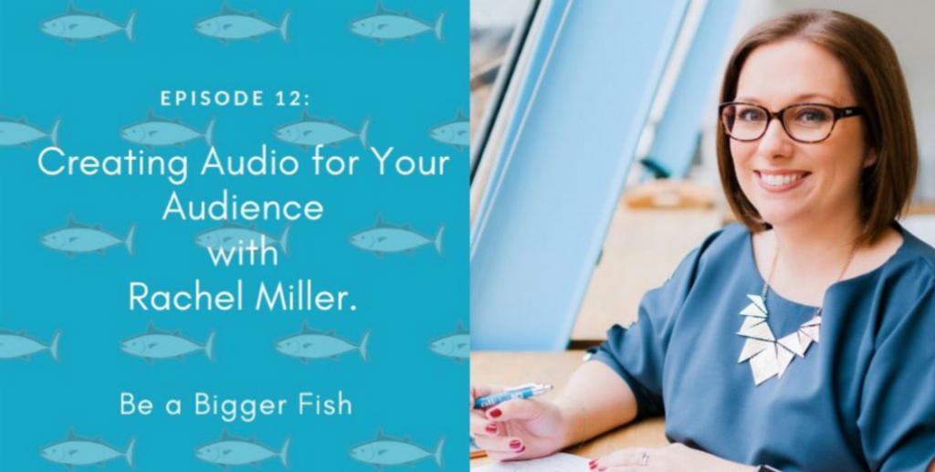 Rachel Miller Be a Bigger Fish