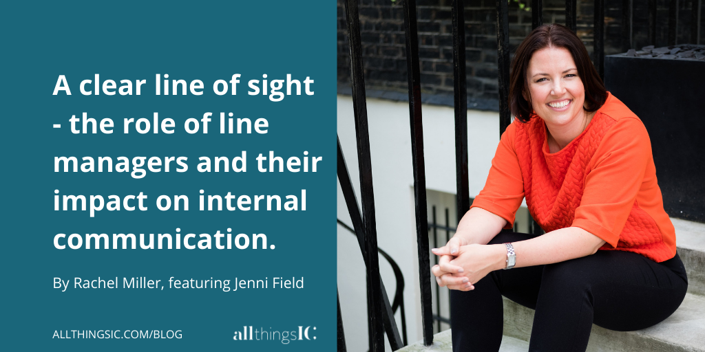 A clear line of sight – understanding the role of the line manager and their impact on internal communication