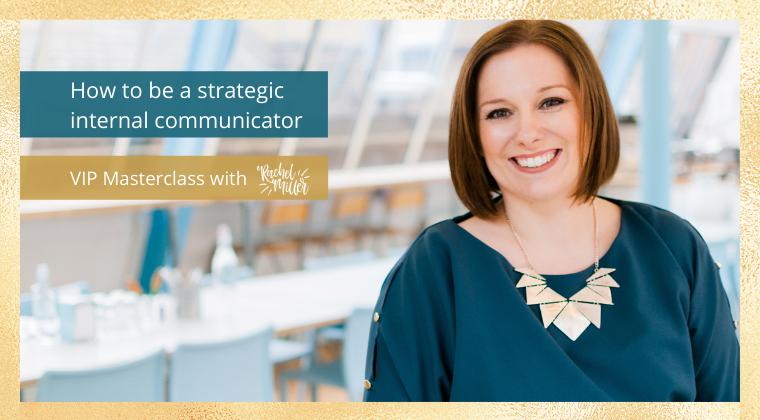 How to be a strategic internal communicator
