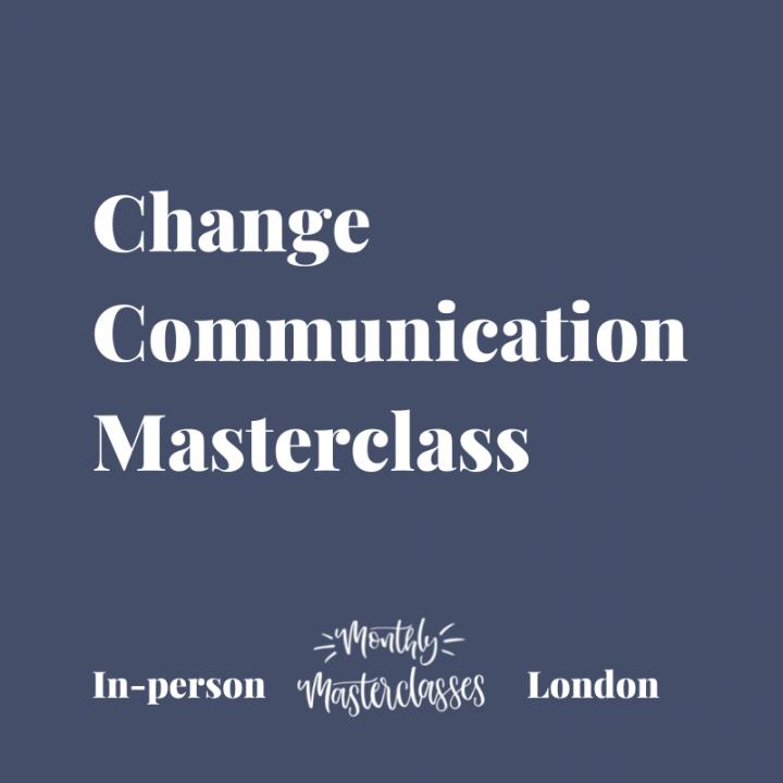 Change Communication Masterclass
