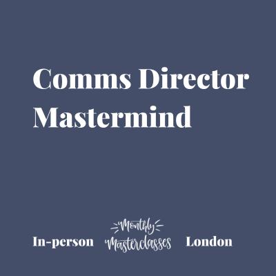 Comms Director Mastermind