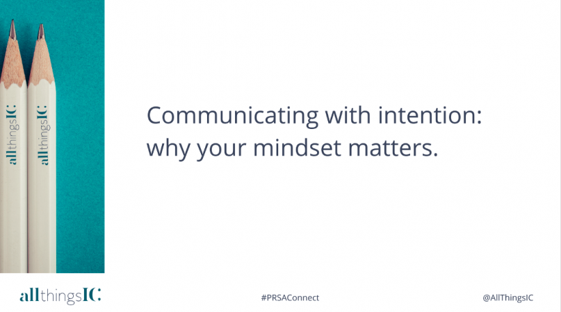 Communicating with intention - why your mindset matters