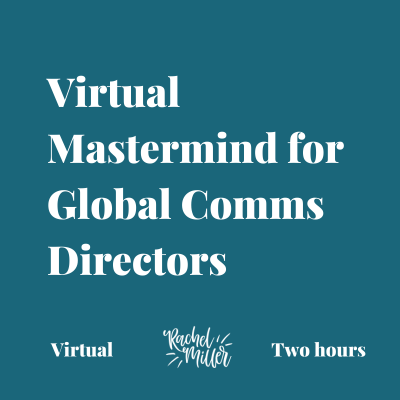 Virtual Mastermind for Global Comms Directors